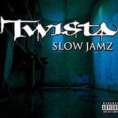 Slow Jamz (Dirty)